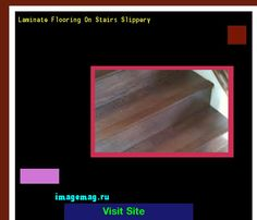 Laminate Flooring On Stairs Slippery 100705   The Best Image Search