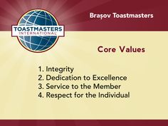 The four core values of Toastmasters