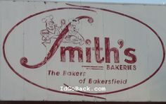 Smith's Bakery is a legendary place in Bakersfield, California...Donuts, Cakes, Pies, and cookies....whatever they bake, it is the best!