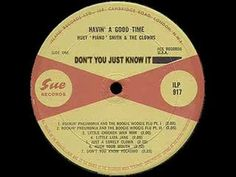 """Don't You Just Know It - Huey """"Piano"""" Smith ~ In my early day's as a DJ I caught myself playing this tune from the Fabulous Fifties, only because it was a great crowd participation song, sort of like Animal House's SHOUT ! That was the ultimate party song... well at least at one of my shows."""