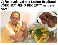 Levné recepty Slovak Recipes, Russian Recipes, Real Food Recipes, Cooking Recipes, Recipies, Food And Drink, Menu, Sweets, Chicken