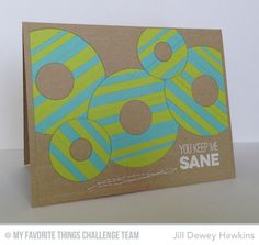 You Keep Me Sane Card by Jill Dewey Hawkins featurings the Friends Like Us stamp set and Laina Lamb Designs Donuts Die-namics