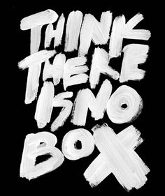 Creative hand lettering quote think there is no box, is this some kind of reference to the Matrix movie and the spoon? Love the big bold brush lettering love it. Typographie Fonts, Plakat Design, Design Graphique, Brush Lettering, Grafik Design, Words Quotes, Sayings, Music Quotes, Oeuvre D'art
