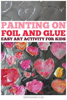 Painting on foil and glue is a simple art activity for preschoolers and toddlers. A perfect Valentines Day art activity or read my ideas to change it up! Valentine's Day Crafts For Kids, Toddler Crafts, Projects For Kids, Art For Kids, Toddler Art, Art Projects, Valentine Crafts For Kids, Valentines Day Activities, Valentines Day Party