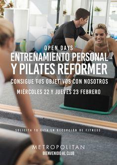 Open Days Entrenamiento Personal y Pilates Reformer en Metropolitan Balmes. Consigue tus objetivos con nosotros. Miércoles 22 y jueves 23 de febrero Solicita tu cita en Recepción de Fitness.