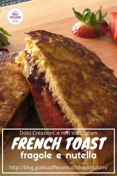 FRENCH TOAST #FRAGOLE E #NUTELLA Un golosissimo #panino ripieno, irresistibile gustato caldo appena preparato, ma buonissimo anche freddo.  #ricetta #recipe #foodporn #toast #streetfood #food #foodblog #videoricetta Summer School, Street Food, Nutella, French Toast, Breakfast, Morning Coffee