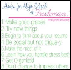 Advice for High School Freshman