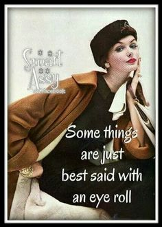 retro vintage quotes ads poster featuring women pumpernickel pixie Source by Retro Quotes, Sassy Quotes, Sarcastic Quotes, Funny Quotes, Pug Quotes, Sassy Sayings, Vintage Quotes, True Sayings, Work Quotes