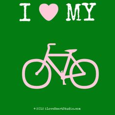 'i [Love heart] my [Bicycle] ' design on t-shirt, poster, mug and many other products I Love Heart, My Love, Bicycle Design, Thats Not My, Symbols, Peace, T Shirt, Poster, My Boo