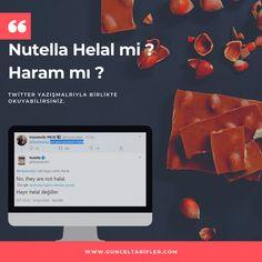 Nutella Helal mi ? Haram mı ? Nutella, Twitter