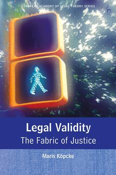 Legal validity : the fabric of justice / Maris Koepcke Tinture. Hart Publishing, 2019 Award Winning Books, Book Title, Textbook, Free Apps, Audiobooks, Ebooks, This Book, Fabric, Products