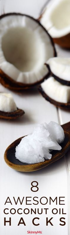 8 of my favorite coconut oil hacks! #coconutoil #hacks