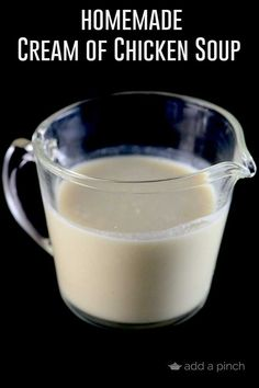 Homemade Cream of Chicken Soup Recipe  - This is a staple in so many great recipes! I love having this homemade soup - wholesome ingredients!  from addapinch.com