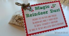 """Magic Reindeer Dust Printable. So fun for Christmas Eve with the kids. It's fun to also leave reindeer noses or """"poop"""" for..."""
