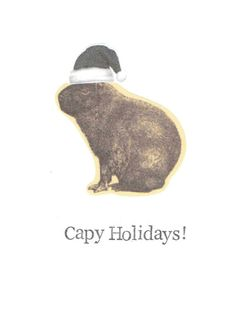 Check out this item in my Etsy shop https://www.etsy.com/ca/listing/484964519/capy-holidays-capybara-christmas-card