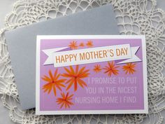 Funny Mother's Day cards: Nursing Home Card from Tux Press