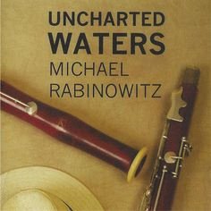 """MichaelRabinowitz """"Uncharted Waters"""" CD Release Show Friday April 28th 5 to 7pm Buffet Crampon Showroom 53 West 36th Street NY NY 10018 212-221-3693 www.buffet-crampon.com  Featuring Michael Rabinowitz - Bassoon Ruslan Khain- Bass Nat Harris- Guitar Vince Ector- DrumsArtist: MICHAEL RABINOWITZ Title: UNCHARTED WATERS Label: Cats Paw Records Catalog Number: CPD 9855 Artist Website: http://ift.tt/2nUVSpc Release Date: APRIL 28 2017 UPC Code: 5268798552   Track listing 1. Uncharted Waters…"""