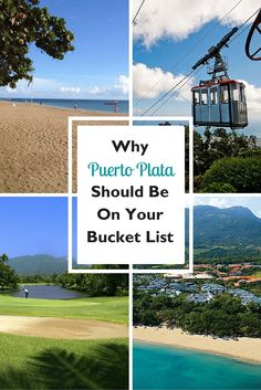 The top 5 reasons why Puerto Plata should be on your bucket list!
