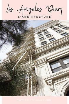Los Angeles Diary - L'architecture | Amateur d'architecture, de livre et de musique, cet article est pour vous. Attention ça envoie du lourd 😍