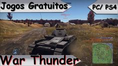Jogos Gratuitos - War Thunder - PS4/PC