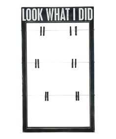 Look what I found on #zulily! 'Look What I Did' Clip Frame by Primitives by Kathy #zulilyfinds