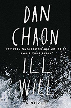 Does your book club enjoy thriller books and suspenseful reads? Try Ill Will by Dan Chaon.