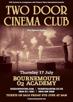 Two Door Cinema Club have confirmed an intimate show at Bournemouth's O2 Academy for July. Tickets are on sale 9am Friday June 6. Find yours...