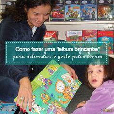 A leitura brincante é a melhor forma de estimular o gosto pelo livro desde o nascimento e durante toda a primeira infância