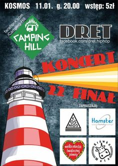 Serdeczenie zapraszamy na koncert zespołu Camping Hill oraz DRET, który odbędzie się 11 stycznia 2014 w klubie KOSMOS.