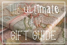 """To help you buy for that special Wanderlust in your life or, for inspiration for your own """"wish list,"""" I've put together the Ultimate Travel Gift Guide featuring my favorite travel gifts. All of these gifts are practical, purposeful and personal. I've even included"""