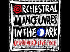 Orchestral Manoeuvres in the Dark - Forever Live and Die (Extended Versi...
