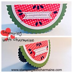 Watermelon Wishes card! Find my supplies and directions here: http://stampingwithcharmaine.com/?p=23