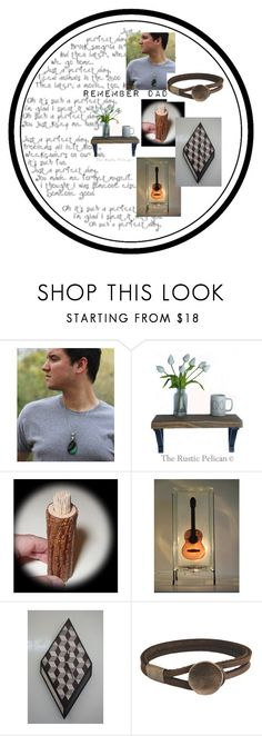 """""""Remember Dad June 18"""" by glowblocks ❤ liked on Polyvore featuring men's fashion and menswear"""