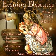Heavenly Blessings sent to you tonight