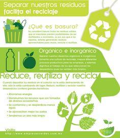 Separar nuestro resíduos facilita el reciclaje