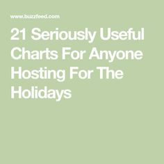 21 Seriously Useful Charts For Anyone Hosting For The Holidays