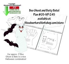 05-WP-245 - Boo Ghost and Batty Bats Downloadable Jig Saw Woodworking Plan PDF. Boo Ghost and Batty Bats offer up a frightfully easy pattern you can download and get busy in the workshop for your next Halloween yard art plywood project. Beginner skill level.