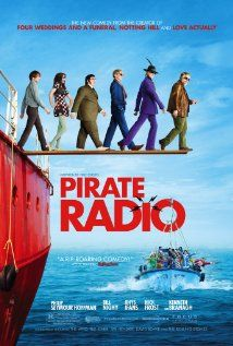 Pirate Radio (2009) a period comedy about an illegal radio station in the North Sea in the 60s . . . great music with Michael Hadley, Philip Seymour Hoffman, Bill Nighy, Rhys Ifans, Kenneth Branagh & Emma Thompson.