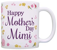 Mothers Day Gifts Happy Mother's Day Mimi Gift for Grandma Mom Gift Coffee Mug Tea Cup Floral > Tried it! Love it! Click the image. : Coffee Mugs