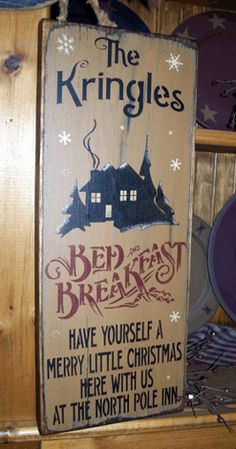 KRINGLE'S BED AND BREAKFAST PRIMITIVE CHRISTMAS SIGN SIGNS
