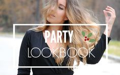 Party Lookbook / Looks de Fiesta. Christmas. Outfits. Looks. Youtube Video. Trendencies TV