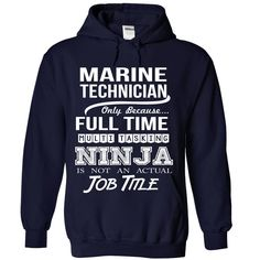 MARINE TECHNICIAN Only Because Full Time Multi Tasking NINJA Is Not An Actual Job Title T-Shirts, Hoodies. Get It Now ==►…