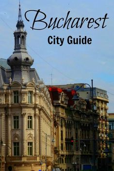 Bucharest, Romania is full of old world charm with a flair for Parisian architecture. Learn how to get there and what to do, see and experience.