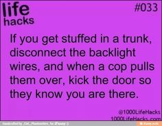 nice I don't think I'll ever get stuck in a trunk:) hey, but just in case.......  Self-Defense