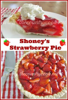 The Country Cook: Farmhouse Strawberry Pie The famous Shoney Strawberry Pie, oh so good, Strawberry Pie Recipe ~ this is like Shoney's Strawberry pie. if you are from the south you are familiar with this.best pie EVER Shoneys Strawberry Pie, Fresh Strawberry Recipes, Strawberry Desserts, Köstliche Desserts, Big Boy Strawberry Pie Recipe, Alcoholic Desserts, Summer Dessert Recipes, Country Cooking, Restaurant Recipes