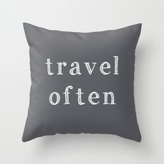 Travel Often Quote Pillow Cover, world traveller home decor, storm grey quote decorative pillow