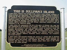 This is Sullivan's Island - A place where...Africans were brought to this country under extreme conditions of human bondage and degradation. Tens of thousands of captives arrived on Sullivan's Island from the West African shores between 1700 and 1775.