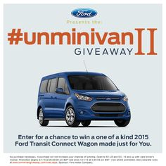 """#WIN a #FORD Transit Connect Wagon! #GIVEAWAY ends 12/1 $30,000 voucher to be applied towards the purchase of a baseline 2015 Ford Transit Connect Titanium Wagon; up to $15,000 towards upfits for the 2015 Ford Transit Connect Titanium Wagon. Approximate Retail Value of prize (""""ARV""""): up to $45,000.00!"""