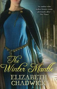 The Winter Mantle by Elizabeth Chadwick (2002). AMAZON RATING: 4.5/5 stars!!