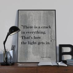 There is a crack in everything Leonard Cohen Quote Print Quote Prints, Wall Art Prints, Leonard Cohen, Inspirational Wall Art, Card Envelopes, Print Packaging, Everything, Physics, I Shop